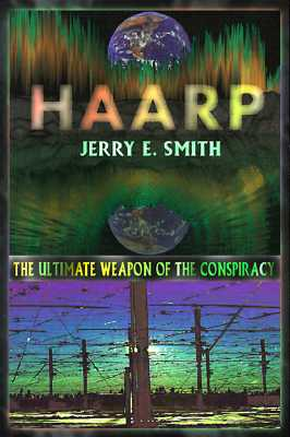 Haarp By Smith, Jerry E.